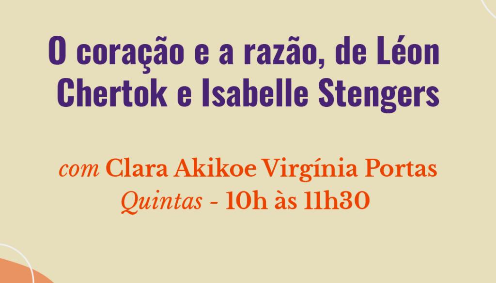 O Coração e a Razão, de Léon Chertok e Isabelle Stengers