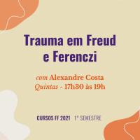 Trauma em Freud e Ferenczi